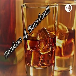 Bonkers4Bourbon Podcast!!!