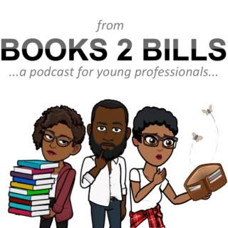 Books 2 Bills Podcast