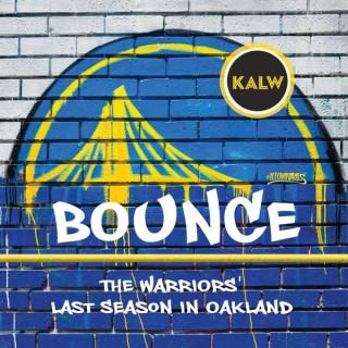 BOUNCE: Warriors' Last Season in Oakland