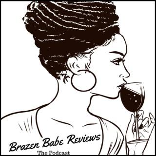 Brazen Babe Reviews