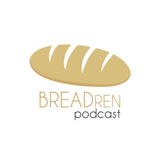 BREADren Podcast