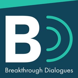Breakthrough Dialogues