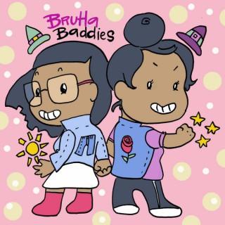 Bruha Baddies