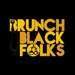 Brunch with Black Folks