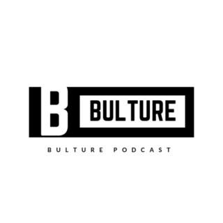 Bulture Podcast