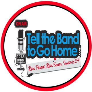 Tell the Band to Go Home