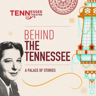 Behind The Tennessee: A Palace of Stories