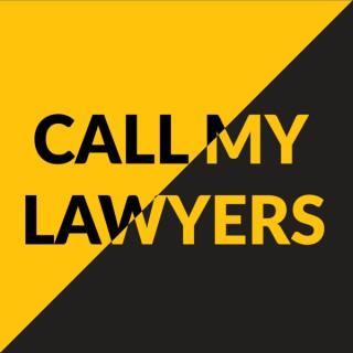 Call My Lawyers: ????????????