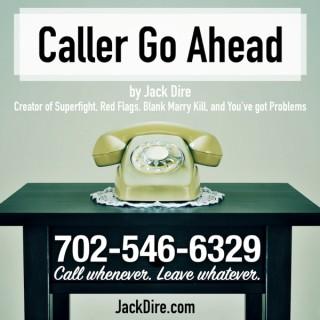 Caller Go Ahead