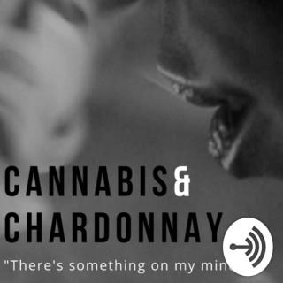 Cannabis & Chardonnay