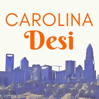 Carolina Desi Podcast
