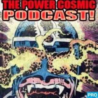TERRIFICON presents: The Power Cosmic Podcast
