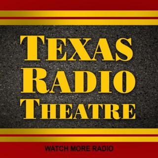Texas Radio Theatre