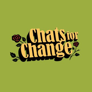 Chats For Change