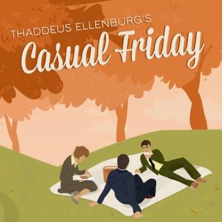 Thaddeus Ellenburg's Casual Friday
