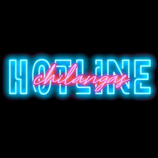 Chilangas Hotline