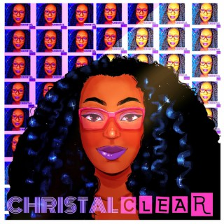 Christal Clear The Podcast
