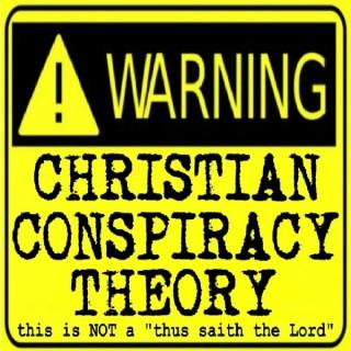 Christian Conspiracy Theory