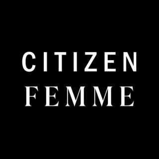 Citizen Femme's Passport to... Podcast