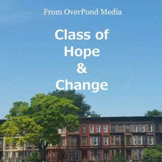 Class of Hope & Change