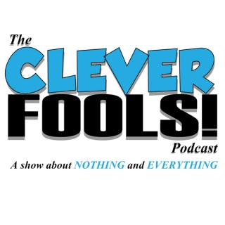 Clever Fools Podcast