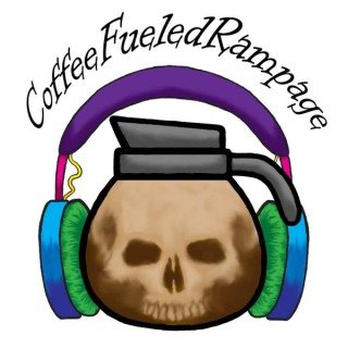 Coffee Fueled Rampage