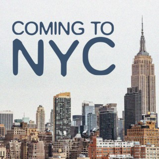 Coming to New York City Podcast