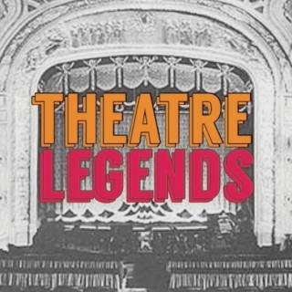 Theatre Legends