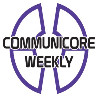 Communicore Weekly