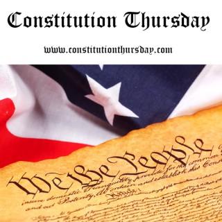 Constitution Thursday