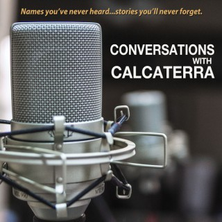 Conversations with Calcaterra
