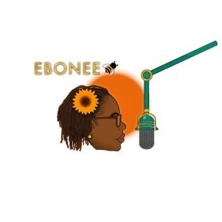 Convos with Ebonee Bee