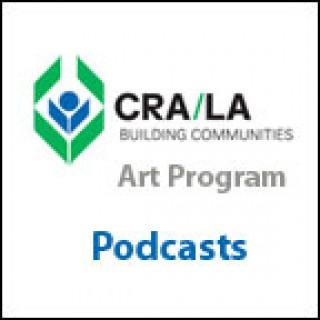 CRA/LA Art Program Podcasts | ExperienceLA.com