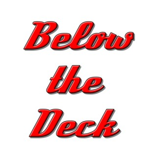 Below the Deck