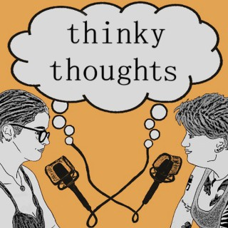 Thinky Thoughts
