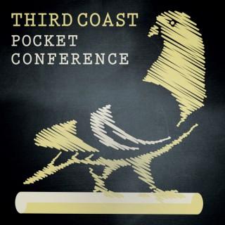 Third Coast Pocket Conference