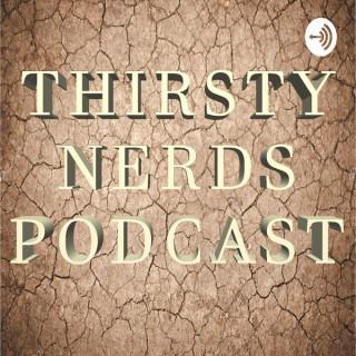 Thirsty Nerds Podcast