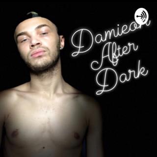 Damieon After Dark