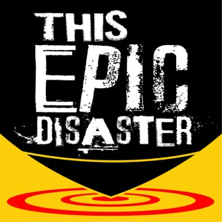 This Epic Disaster