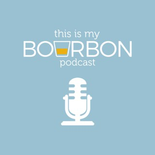 This is My Bourbon Podcast