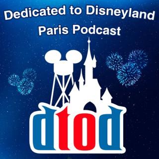 Dedicated to Disneyland Paris Podcast