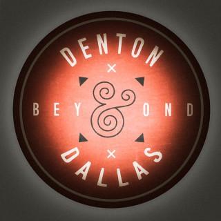Denton Dallas and Beyond