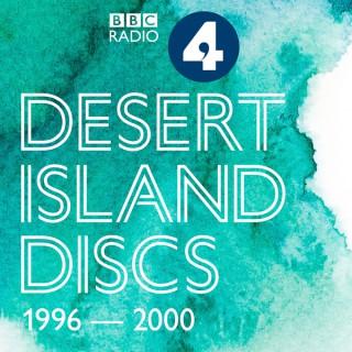 Desert Island Discs: Archive 1996-2000