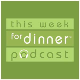 This Week for Dinner