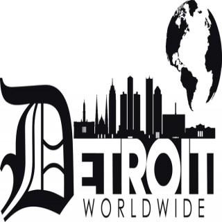 Detroit Worldwide Podcast