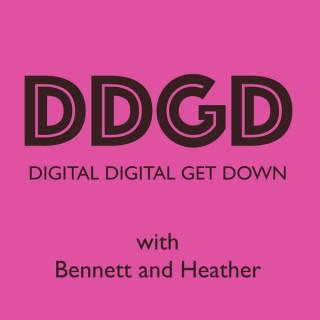 Digital Digital Get Down