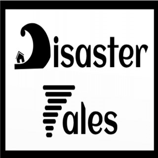 Disaster Tales