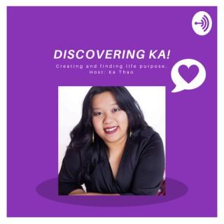 Discovering Ka.
