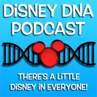 Disney DNA Podcast - A Walt Disney World Podcast