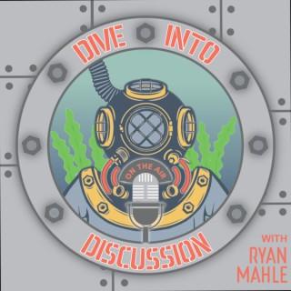 Dive Into Discussion